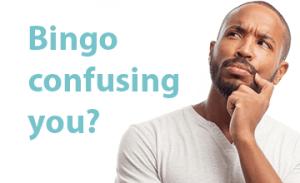 bingo confusing
