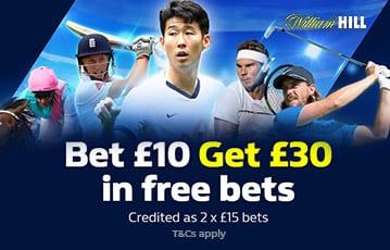 William Hill bet £10 get £30 sport bonus